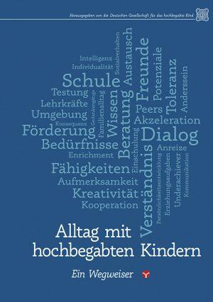 Deutsche Gesellschaft für das hochbegabte Kind (Hg): Alltag mit hochbegabten Kindern